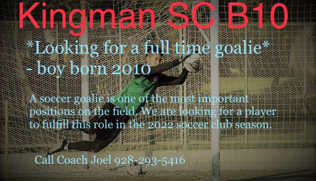 Goalie Needed B10